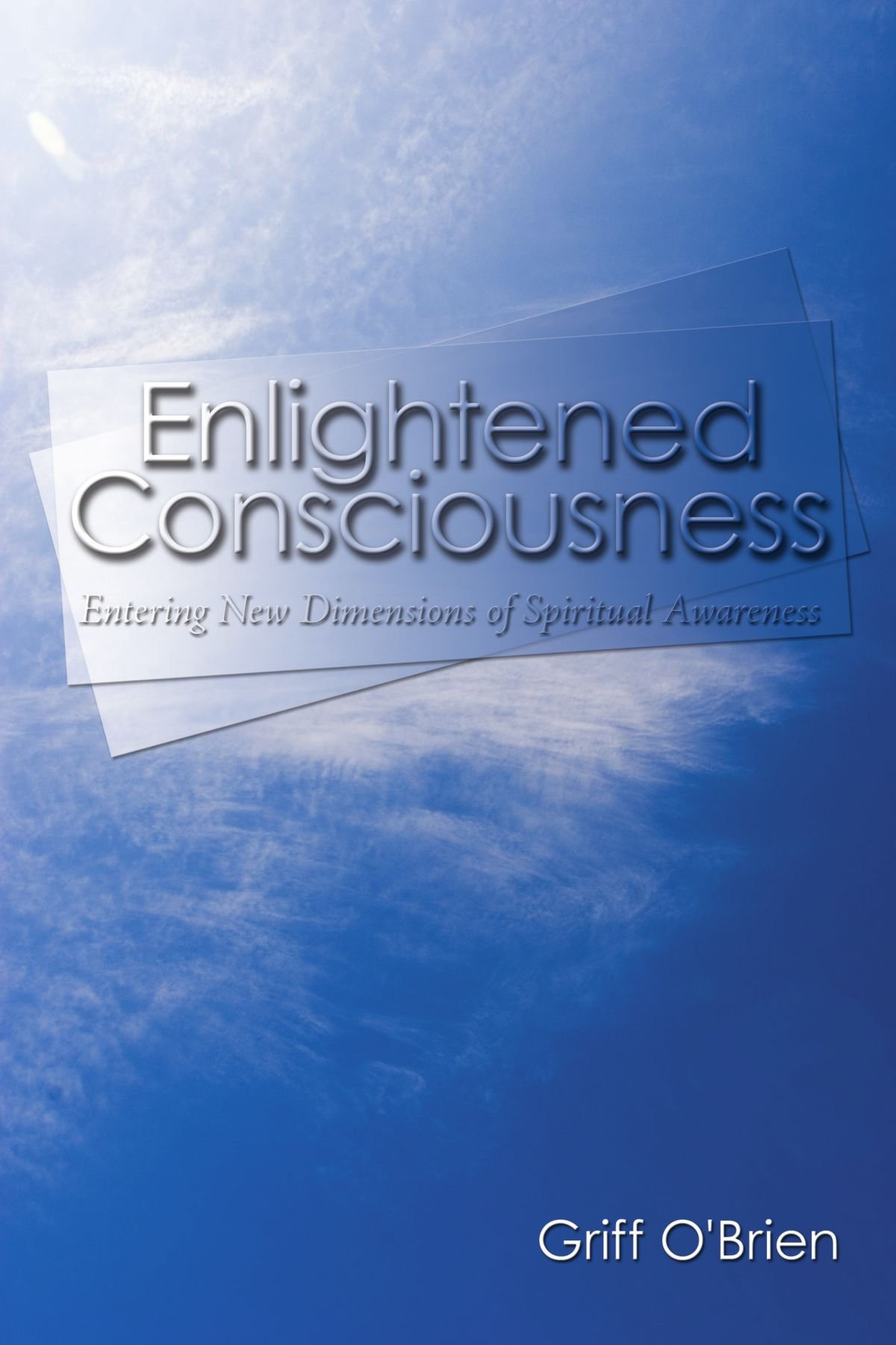 Download Enlightened Consciousness: Entering New Dimensions of Spiritual Awareness PDF