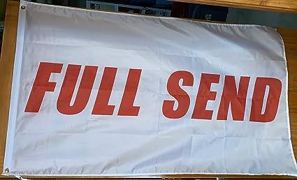 Full Send Banner Flag 3x5 Feet Nelk Nelkboys for The Boys College Dorm  Party Hang Sign (White)