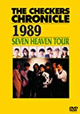 THE CHECKERS CHRONICLE 1989 SEVEN HEAVEN TOUR (廉価版) [DVD]
