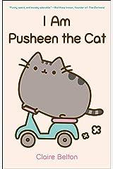 I Am Pusheen the Cat (A Pusheen Book) Paperback