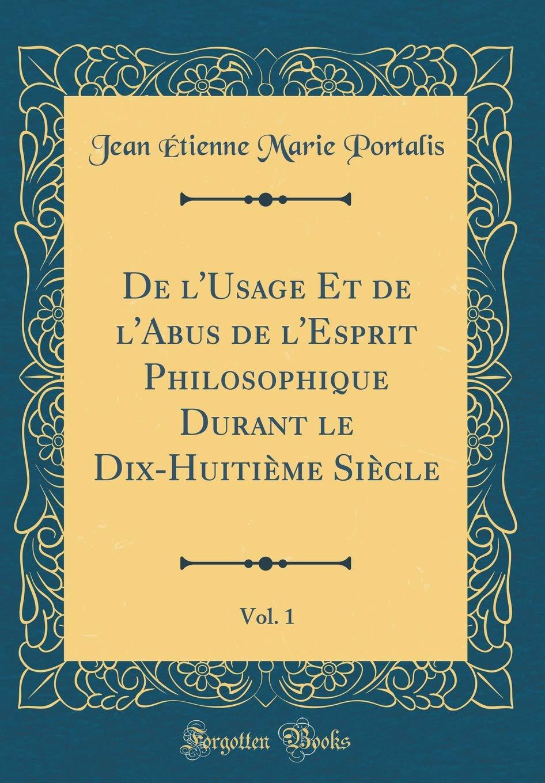 L'abus Durant Philosophique Et De L'usage L'esprit Dix Le qxwHx5EXIf