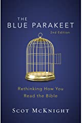 The Blue Parakeet, 2nd Edition: Rethinking How You Read the Bible Kindle Edition