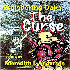Whispering Oaks: The Curse Audiobook