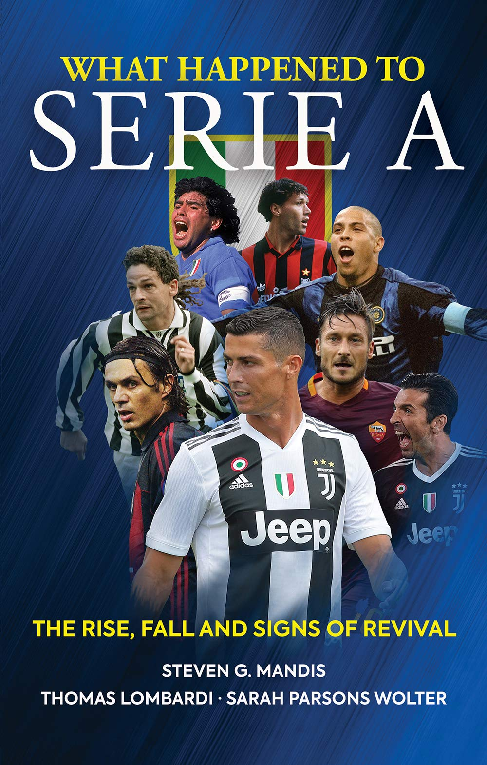 What Happened To Serie A  The Rise Fall And Signs Of Revival