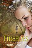 Fireflies (Fireflies Book 1)