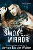 Smoke in the Mirror (Road to Blissville, #5): Volume 5