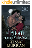 The Pirate Laird's Hostage (The Highland Warlord Series Book 3)