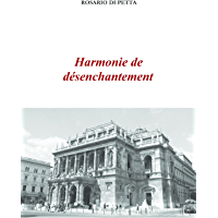 Harmonie de désenchantement (French Edition)