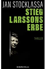 Stieg Larssons Erbe (German Edition) Kindle Edition