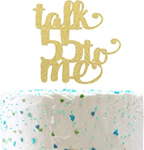 Talk 55 To Me Cake Topper,Cheers to 55 Years, Happy 55th Birthday, Fifty-five Anniversary Party Decorations (Double Sided Gold Glitter)