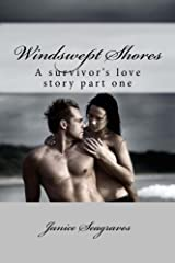 Windswept Shores (A Survivors Love Story Book 1) Kindle Edition
