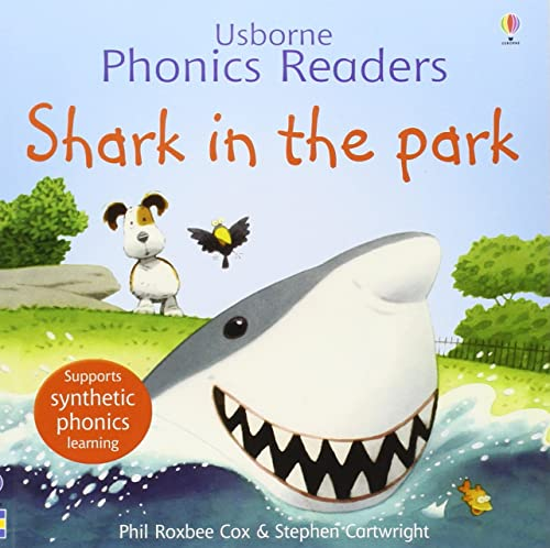 Shark in the Park (Usborne Phonics Readers)