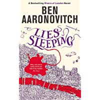 Lies Sleeping: The New Bestselling Rivers of London novel