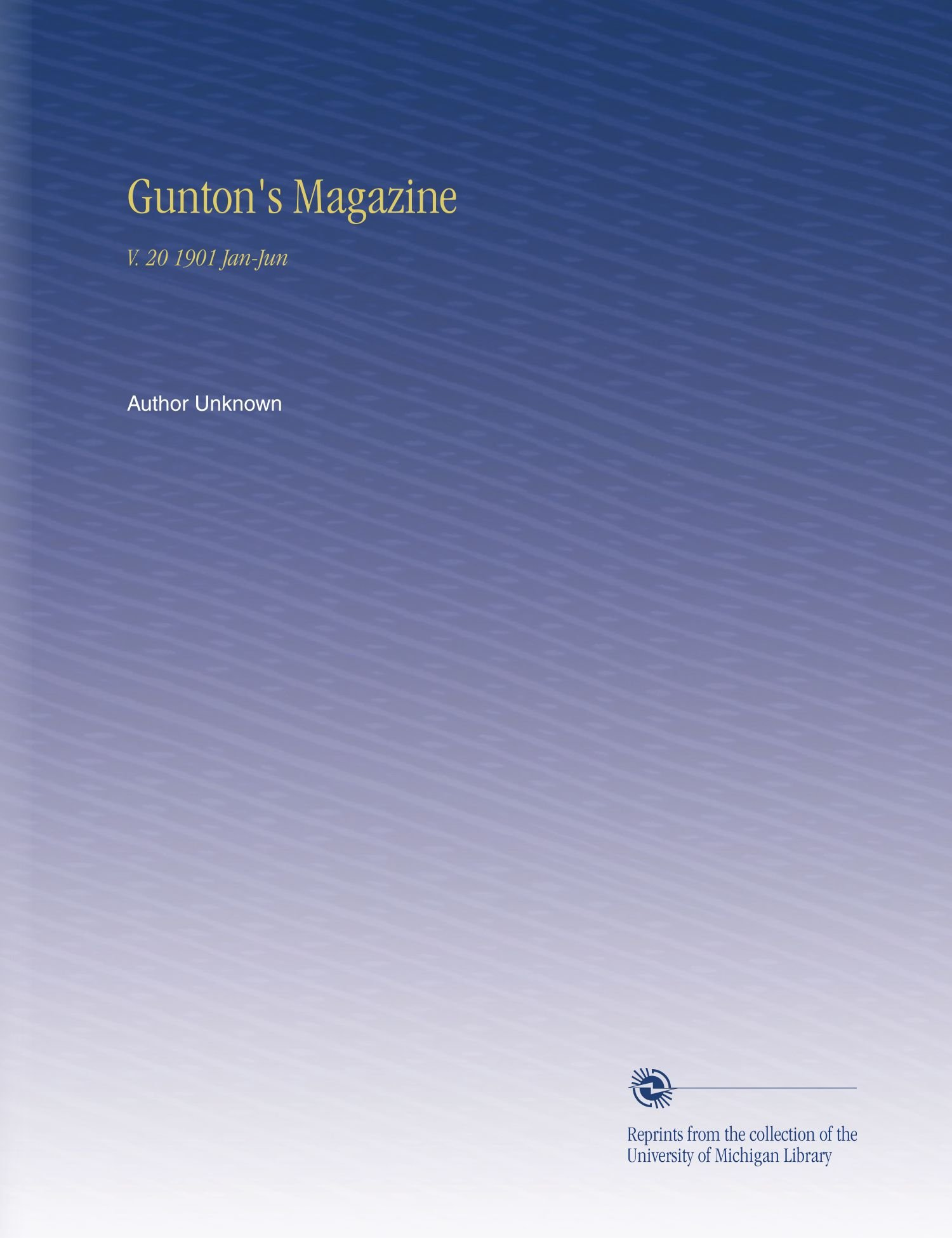 Gunton's Magazine: V. 20 1901 Jan-Jun PDF