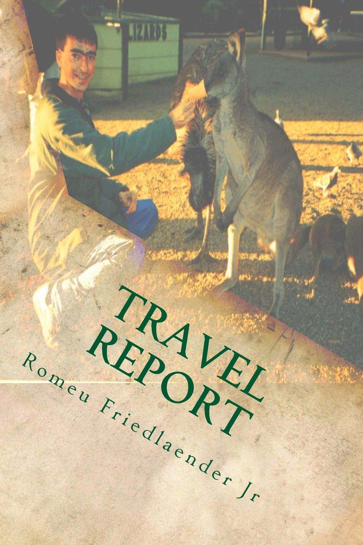 Travel Report: India, Singapore, Australia and China PDF
