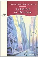 La pasión de octubre (Spanish Edition) Paperback