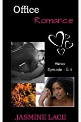 Office Romance: Alexis - Episode I &II Kindle Edition