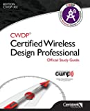 CWDP®  Certified Wireless Design Professional Official Study Guide