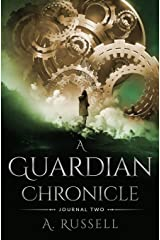 A Guardian Chronicle: Journal Two Paperback