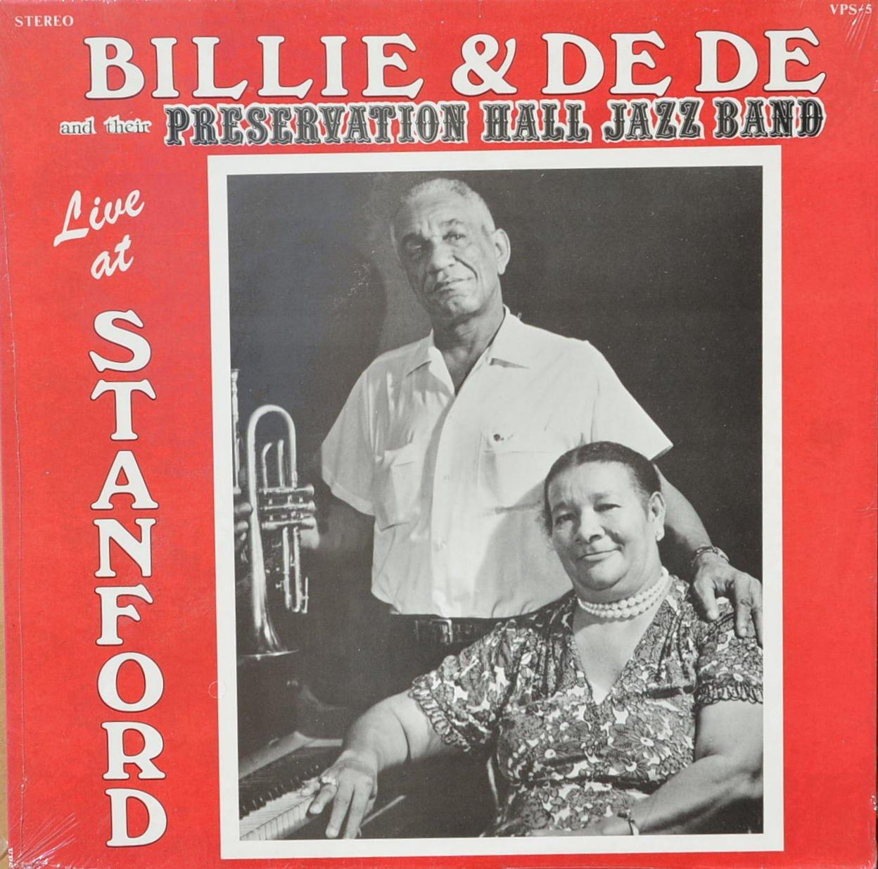 Billie & De De & Their Preservation Hall Jazz Band Live at Stanford : Milneburg Joys; Dippermouth Blues; St. Louis Blues; Don't the Moon Look Lonesome Blues; Bille & De De's Boogie Woogie