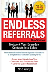 Endless Referrals, Third Edition Kindle Edition