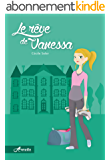 Le rêve de Vanessa (Arcadia t. 1)