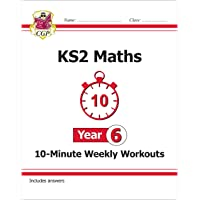 KS2 Maths 10-Minute Weekly Workouts - Year 6