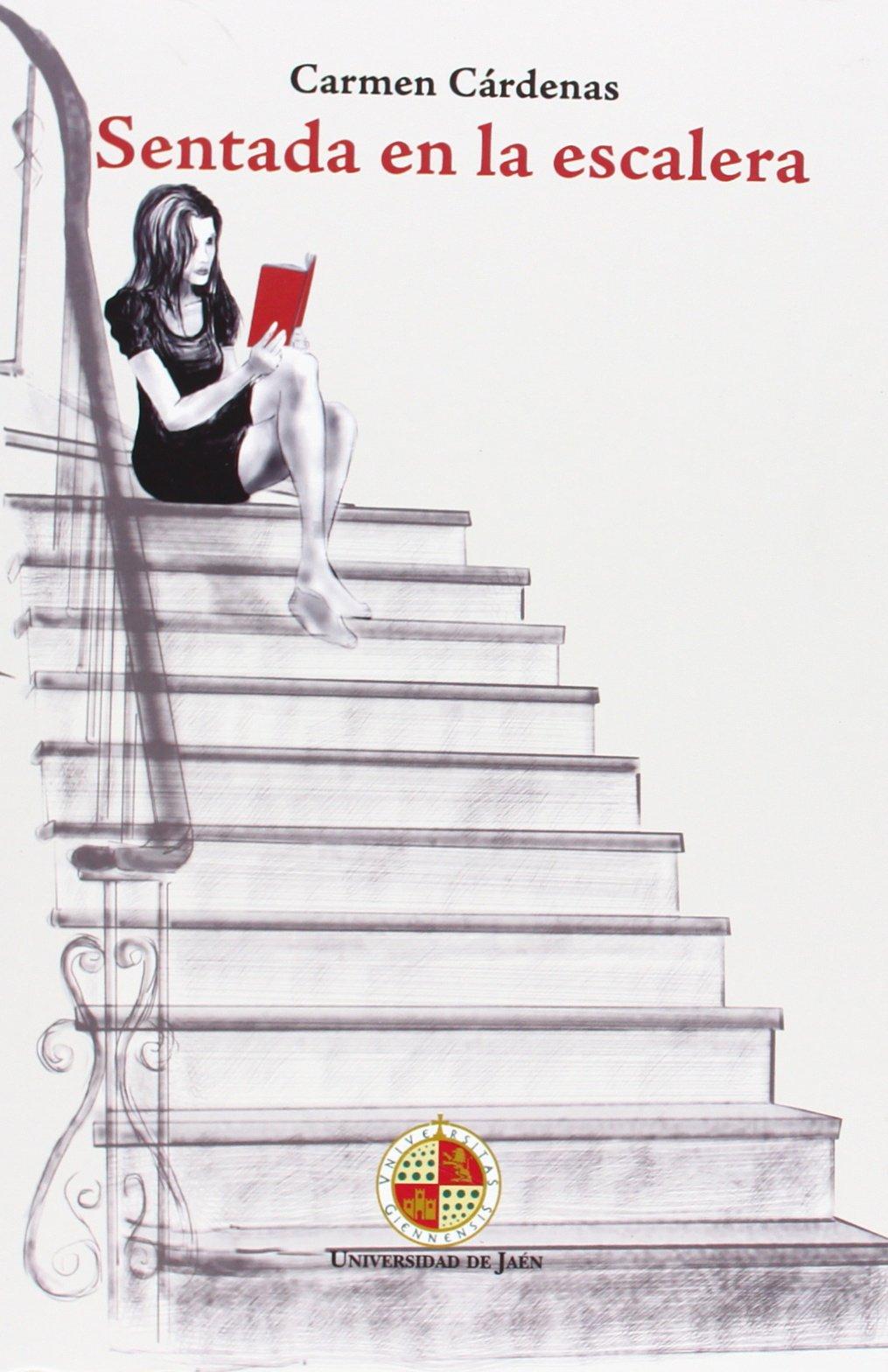 Sentada en la escalera (Desde Jaén): Amazon.es: Cárdenas Chaparro, Carmen: Libros