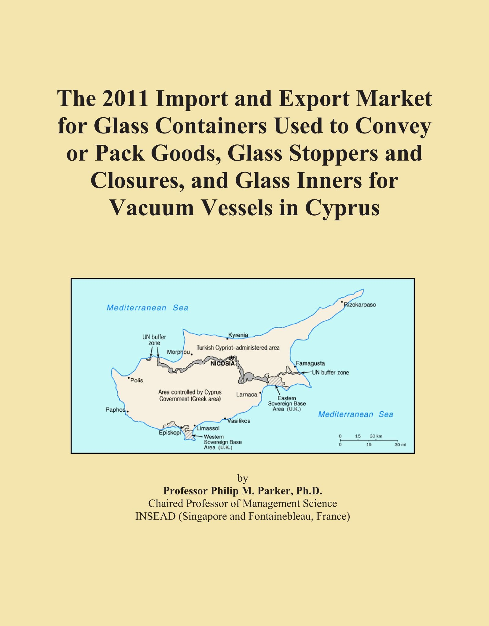 The 2011 Import and Export Market for Glass Containers Used to Convey or Pack Goods, Glass Stoppers and Closures, and Glass Inners for Vacuum Vessels in Cyprus PDF