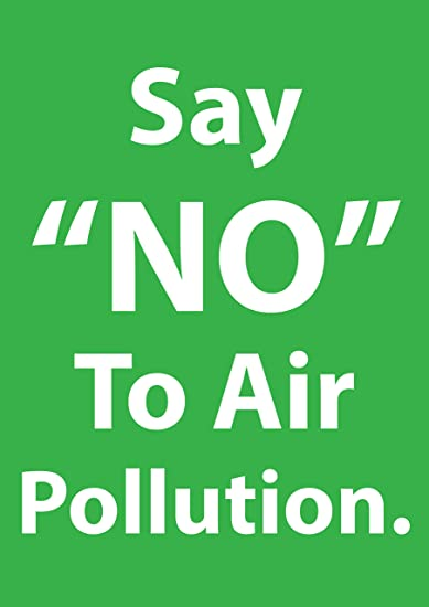 say no to air pollution quote environment poster best for rally