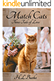 Match Cats: Three Tails of Love
