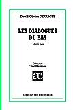 Les dialogues du bas: 7 sketches