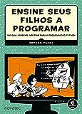 Ensine Seus Filhos a Programar