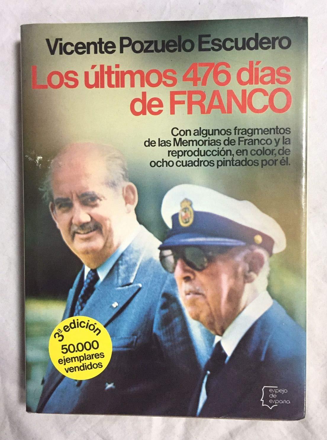 Los últimos 476 d¸as de Franco Espejo de España. Serie Biograf¸as ...