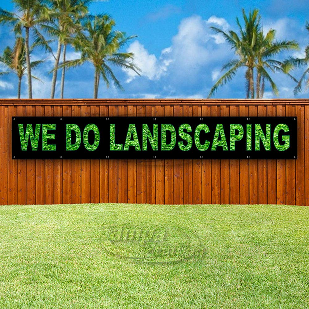 Store Many Sizes Available New WE DO Landscaping Extra Large 13 oz Heavy Duty Vinyl Banner Sign with Metal Grommets Advertising Flag,