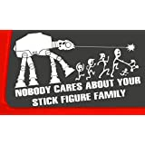 """NOBODY CARES ABOUT YOUR STICK FIGURE FAMILY your stick figure family can be applied to any surface Funny Vinyl Decal Sticker White In Color No Inks 100% Vinyl 5 ½ """"x 8 ½ """""""