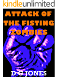 Attack of the Fisting Zombies: The Hess and Assburger Stories