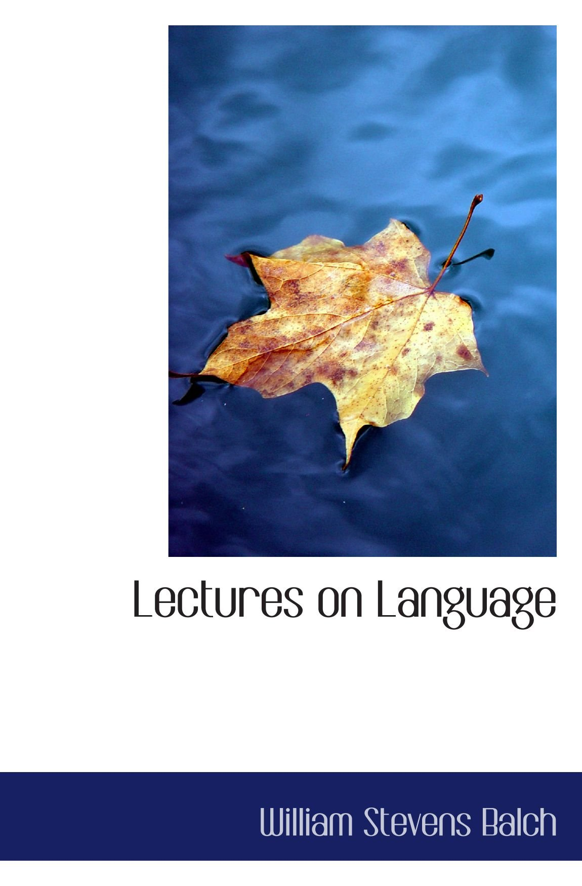 Lectures on Language by BiblioBazaar