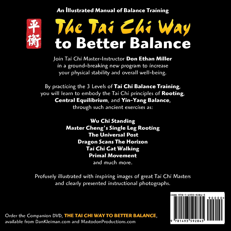 The Tai Chi Way to Better Balance: An Illustrated Manual: Don Ethan Miller,  Dan Kleiman: 9781493592845: Amazon.com: Books
