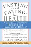 Fasting and Eating for Health: A Medical Doctor's