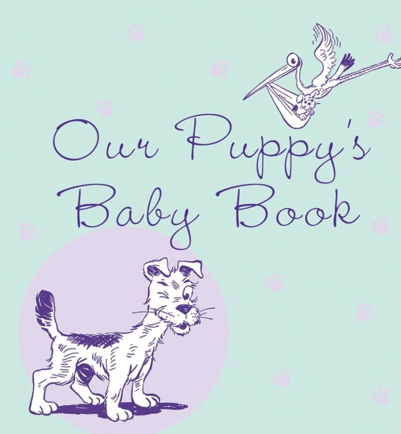 Our Puppy's Baby Book pdf epub