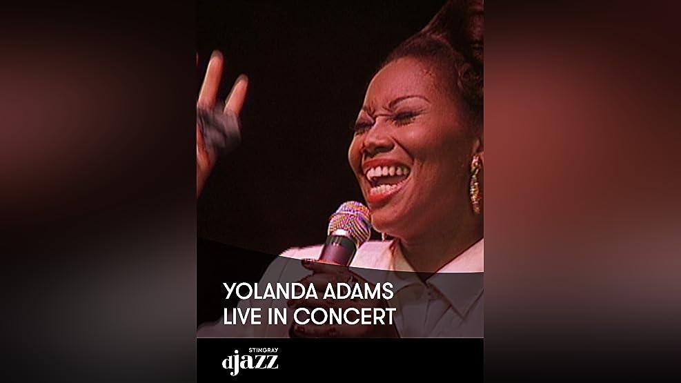 Yolanda Adams: Live - An Unforgettable Evening