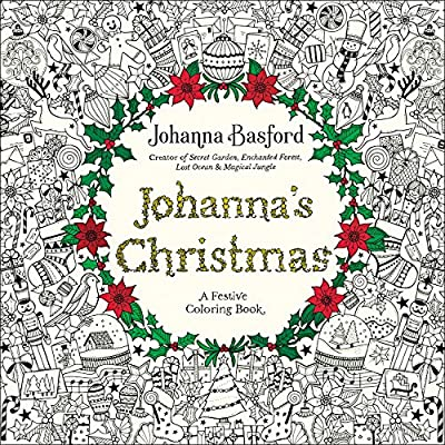 - Amazon.com: Johanna's Christmas: A Festive Coloring Book For Adults  (9780143129301): Basford, Johanna: Books