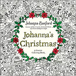 amazoncom johannas christmas a festive coloring book for adults 9780143129301 johanna basford books