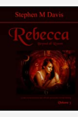 Rebecca - Beyond all Reason - Volume 3: A Greener Planet (The Rebecca Chronicles) Kindle Edition