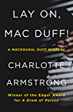 Lay On, Mac Duff! (The MacDougal Duff Mysteries Book 1)
