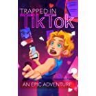 Trapped in TikTok: An Epic Adventure