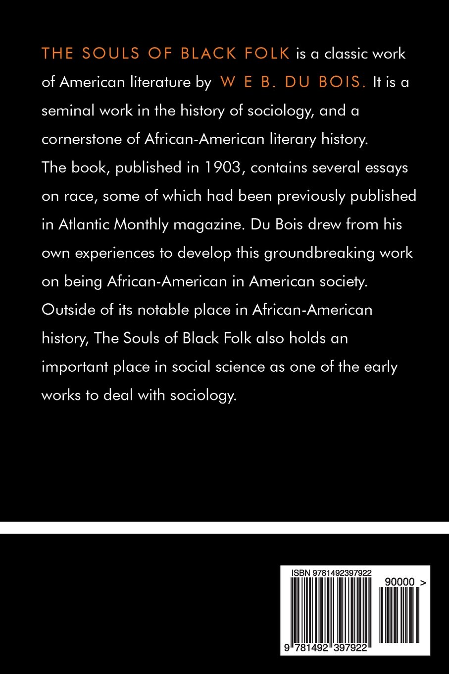web dubois essays com the souls of black folk w e b du images  com the souls of black folk w e b du com the souls of black folk 9781492397922 w e b