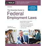 Essential Guide to Federal Employment Laws, The