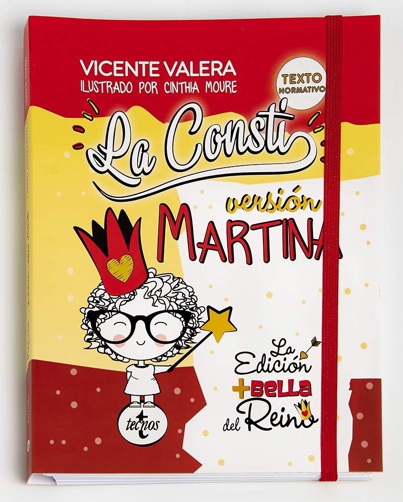 La Consti Versión Martina La Constitución Española 1978 Texto Legal Amazon Co Uk Valera Gómez De La Peña Vicente J Moure Cardona Cinthia 9788430975334 Books